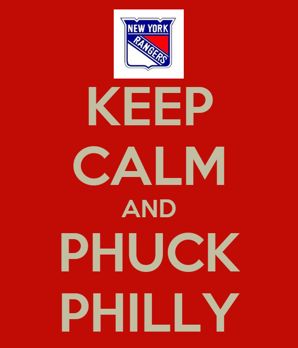 KEEP CALM AND PHUCK PHILLY