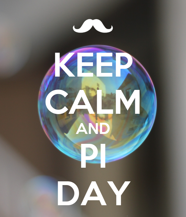 KEEP CALM AND PI DAY
