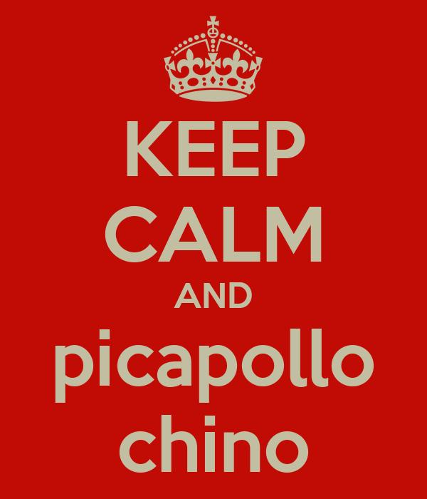 KEEP CALM AND picapollo chino