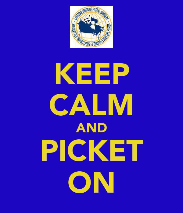 KEEP CALM AND PICKET ON