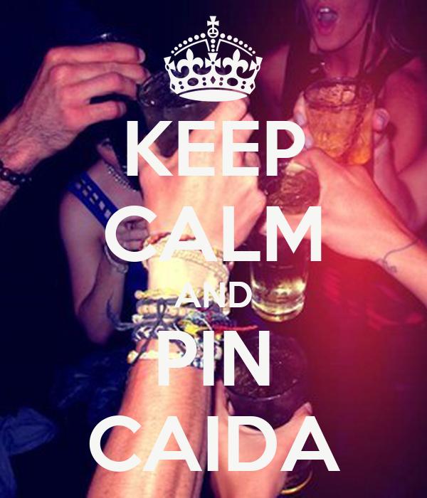 KEEP CALM AND PIN CAIDA
