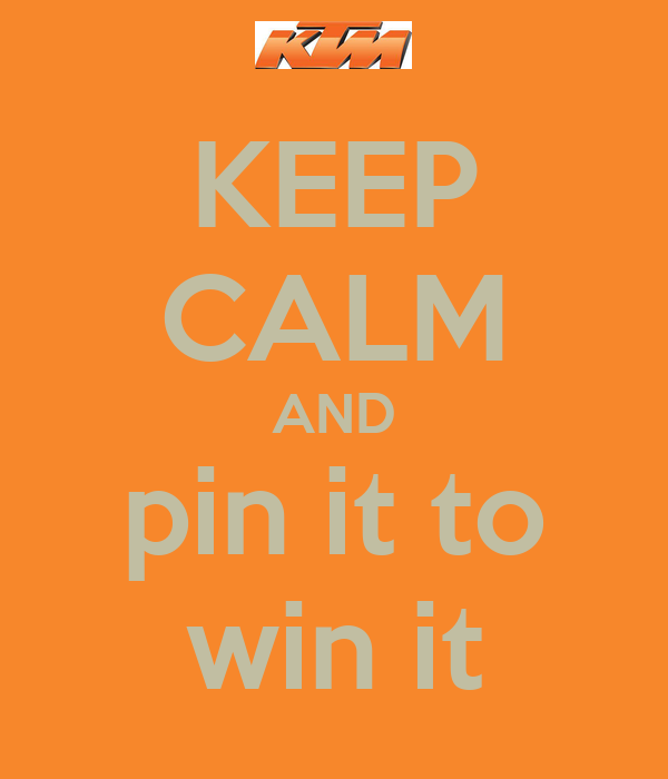 KEEP CALM AND pin it to win it