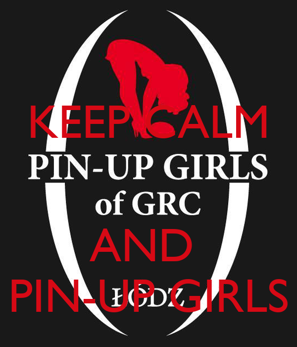 KEEP CALM   AND  PIN-UP GIRLS