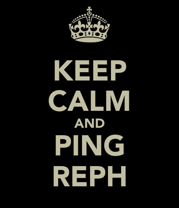 KEEP CALM AND PING REPH