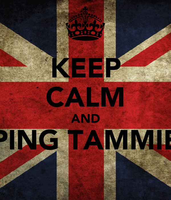 KEEP CALM AND PING TAMMIE