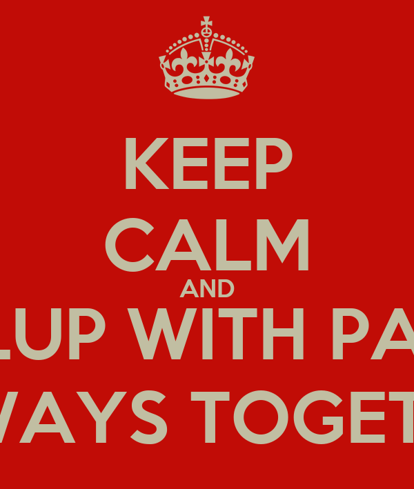 KEEP CALM AND PIPLUP WITH PACHI ALWAYS TOGETHER