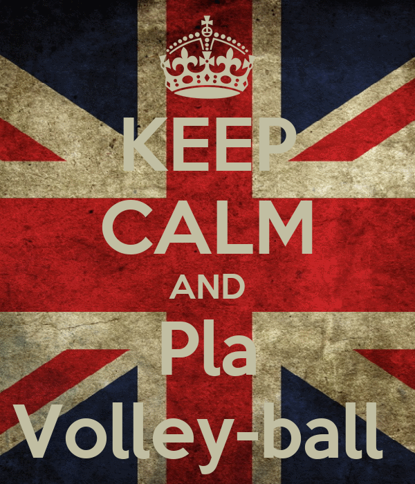 KEEP CALM AND Pla Volley-ball