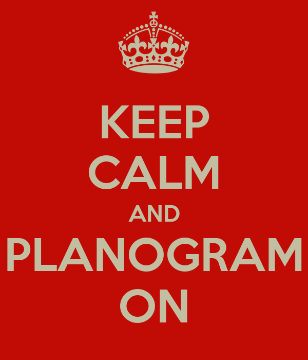 KEEP CALM AND PLANOGRAM ON