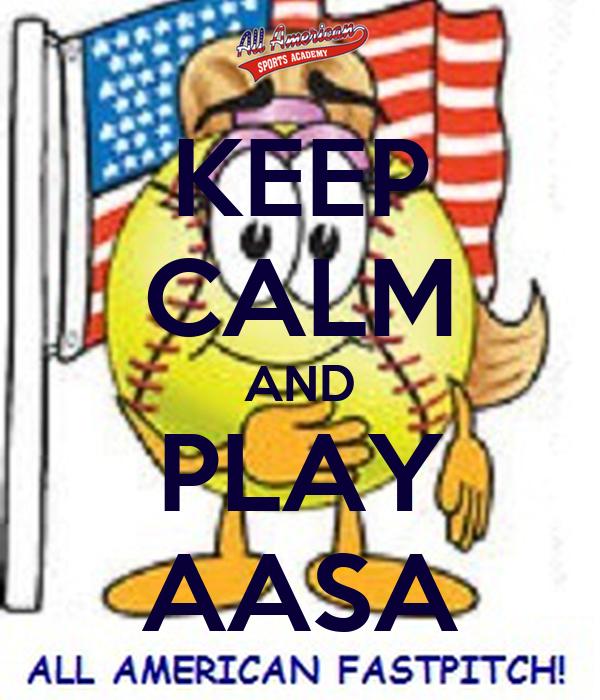 KEEP CALM AND PLAY AASA