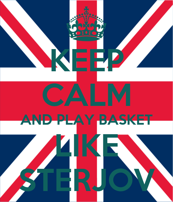 KEEP CALM AND PLAY BASKET LIKE STERJOV