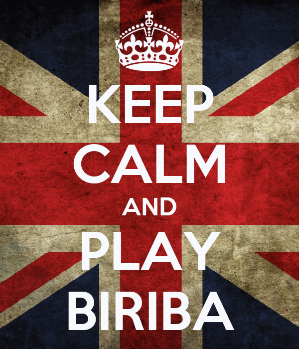 KEEP CALM AND PLAY BIRIBA