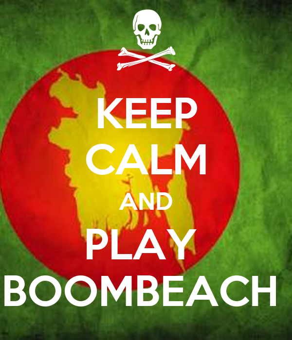 KEEP CALM AND PLAY  BOOMBEACH
