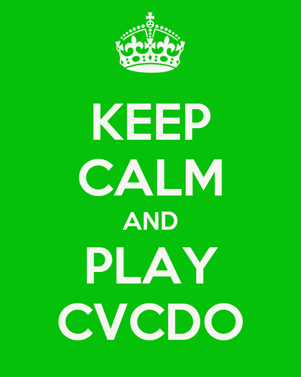 KEEP CALM AND PLAY CVCDO