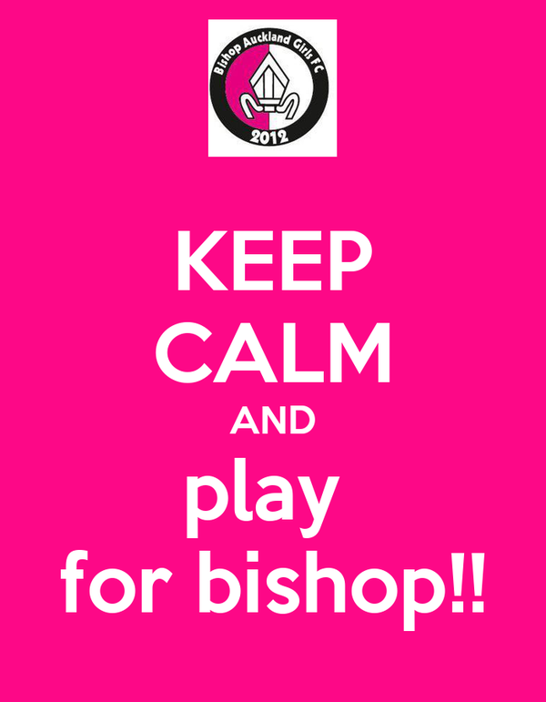 KEEP CALM AND play  for bishop!!