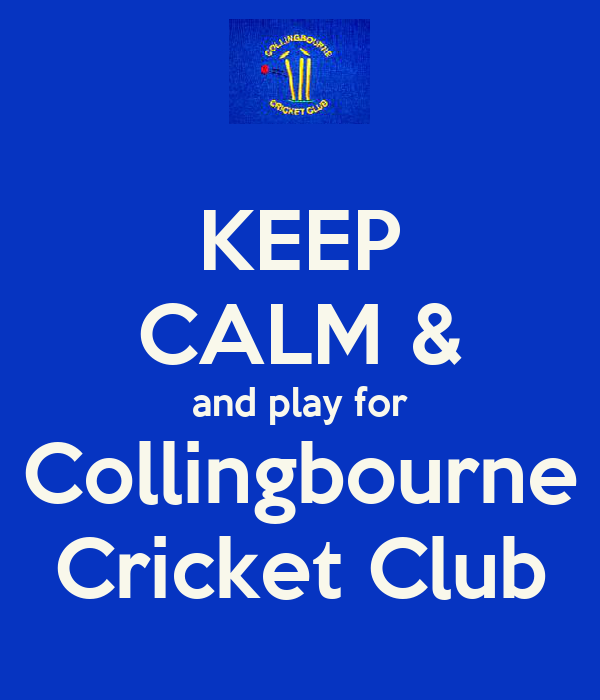 KEEP CALM & and play for Collingbourne Cricket Club