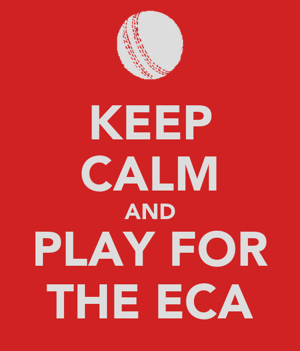 KEEP CALM AND PLAY FOR THE ECA