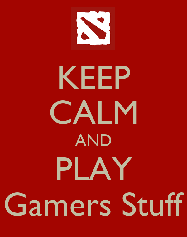 KEEP CALM AND PLAY Gamers Stuff