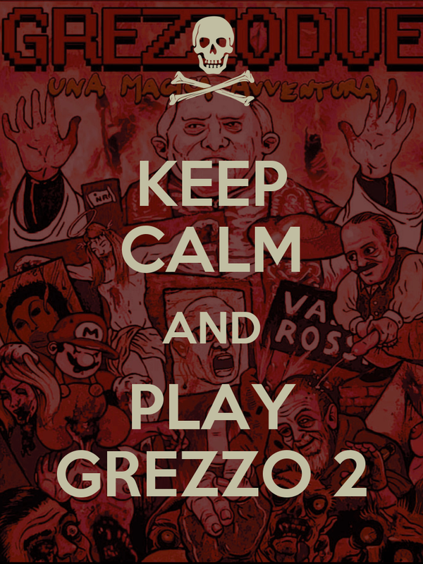 KEEP CALM AND PLAY GREZZO 2