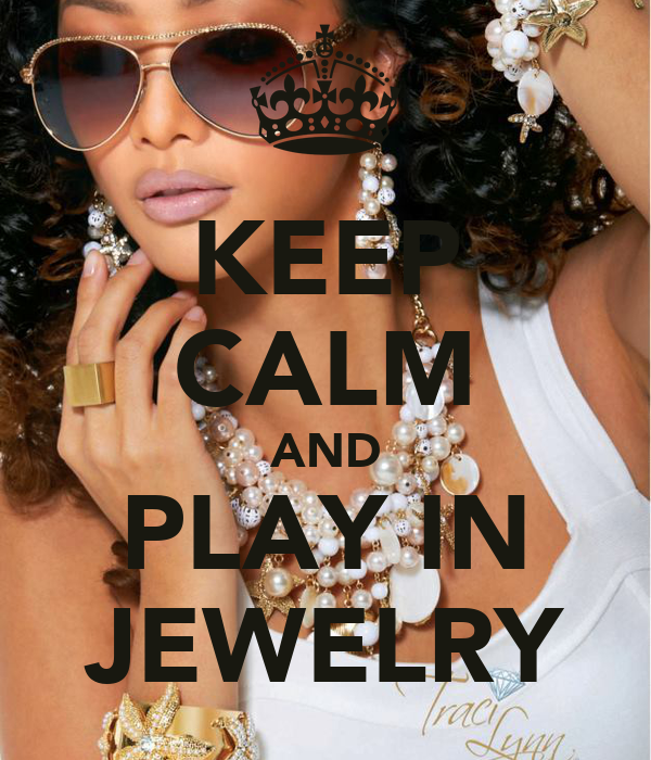 KEEP CALM AND PLAY IN JEWELRY