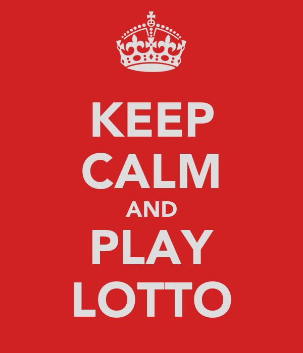 KEEP CALM AND PLAY LOTTO