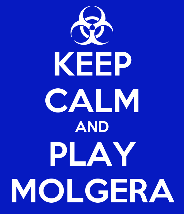 KEEP CALM AND PLAY MOLGERA