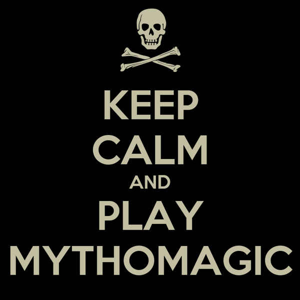 KEEP CALM AND PLAY MYTHOMAGIC