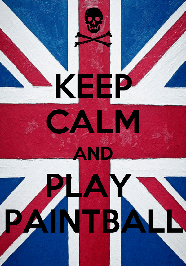 KEEP CALM AND PLAY  PAINTBALL