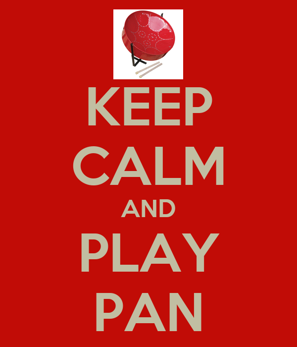 KEEP CALM AND PLAY PAN