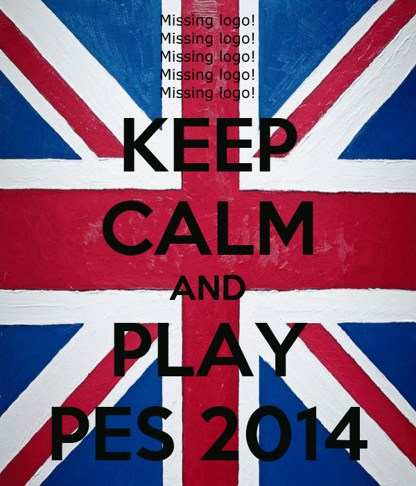 KEEP CALM AND PLAY PES 2014