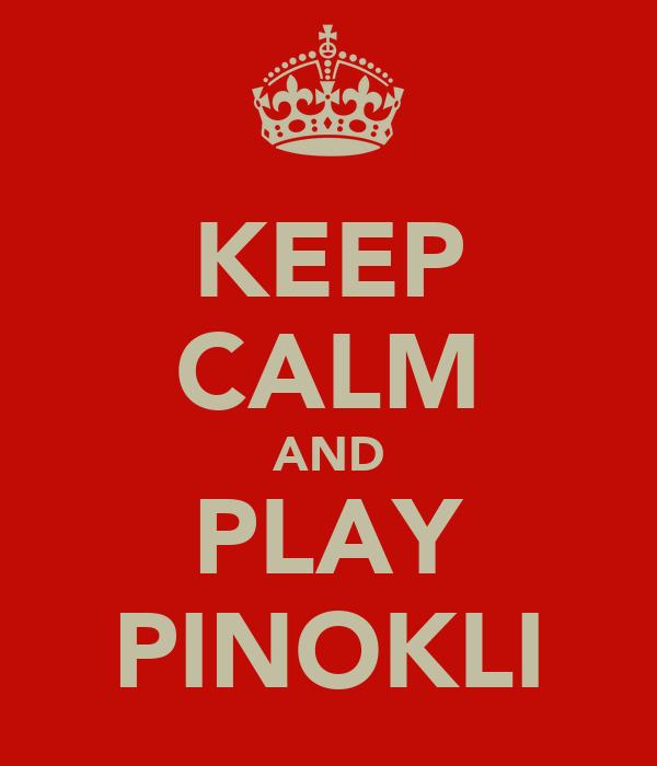 KEEP CALM AND PLAY PINOKLI