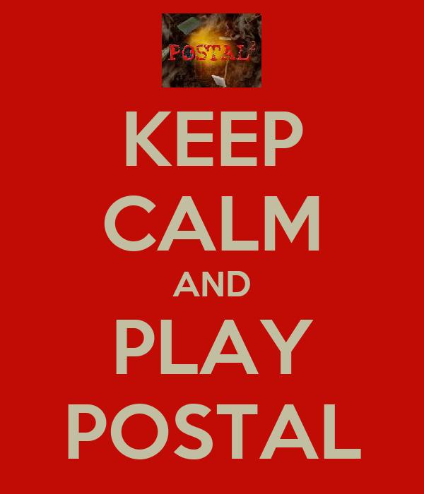KEEP CALM AND PLAY POSTAL