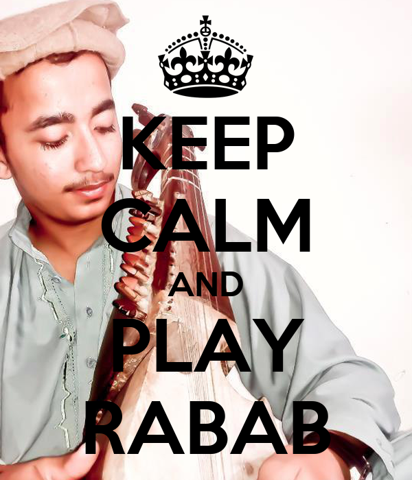 KEEP CALM AND PLAY RABAB