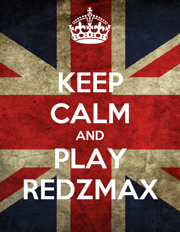 KEEP CALM AND PLAY REDZMAX