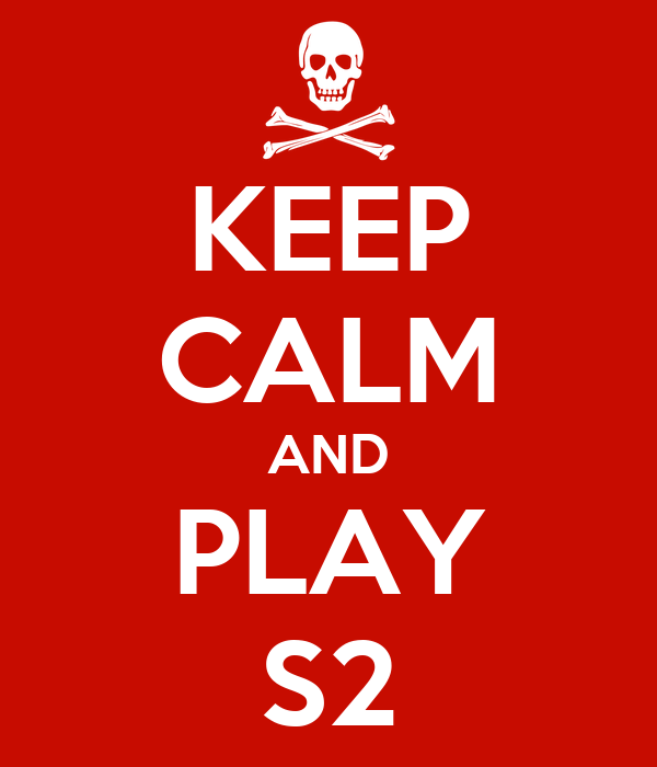 KEEP CALM AND PLAY S2