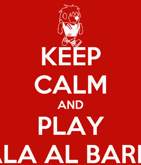 KEEP CALM AND PLAY SALA AL BARRO