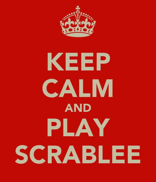 KEEP CALM AND PLAY SCRABLEE