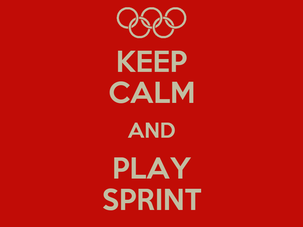 KEEP CALM AND PLAY SPRINT