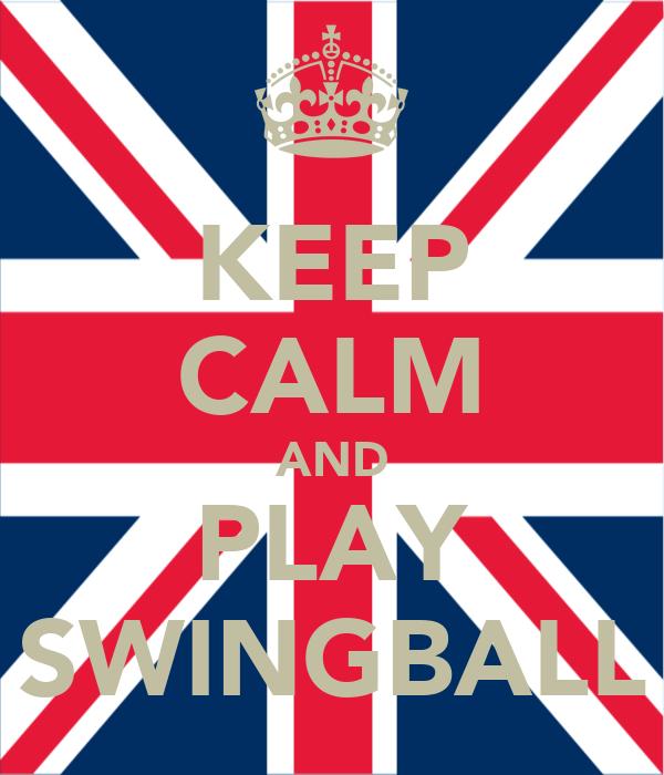 KEEP CALM AND PLAY SWINGBALL