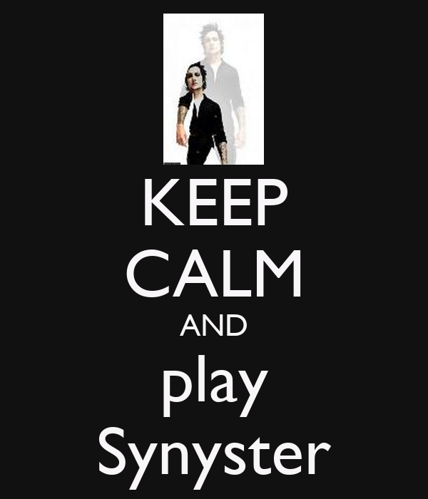 KEEP CALM AND play Synyster