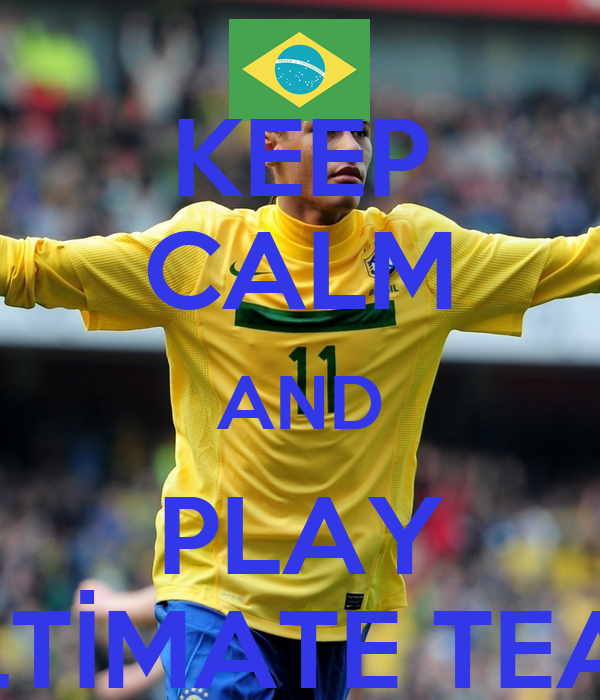 KEEP CALM AND PLAY ULTİMATE TEAM