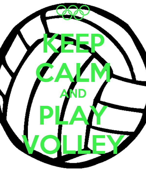 KEEP CALM AND PLAY VOLLEY