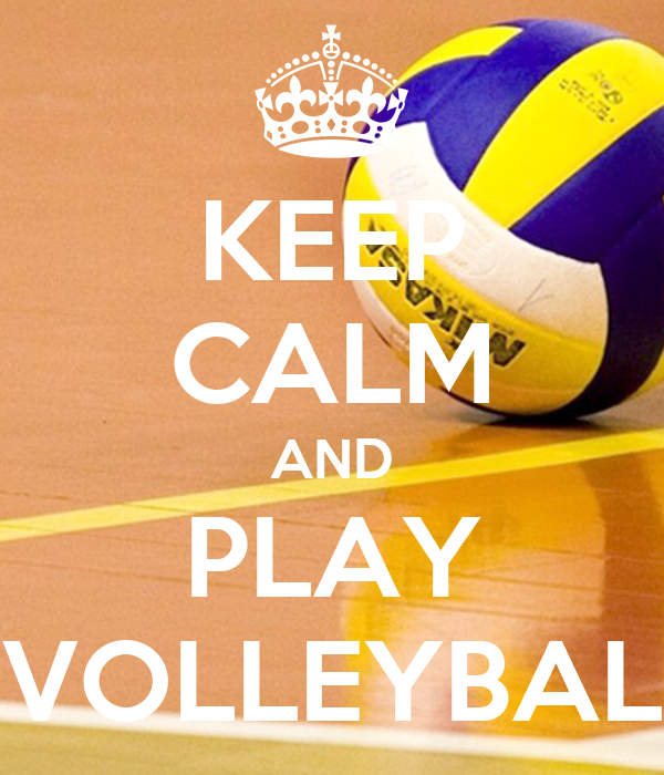 KEEP CALM AND PLAY VOLLEYBAL