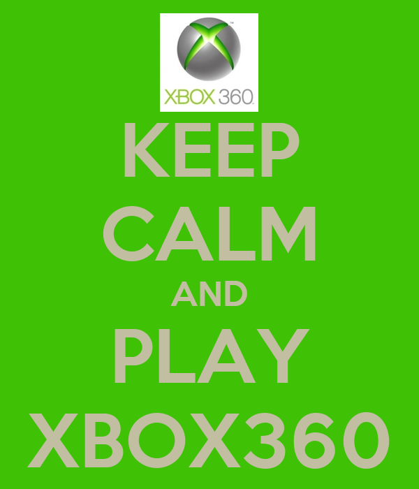 KEEP CALM AND PLAY XBOX360