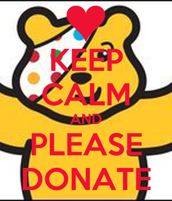 KEEP CALM AND PLEASE DONATE