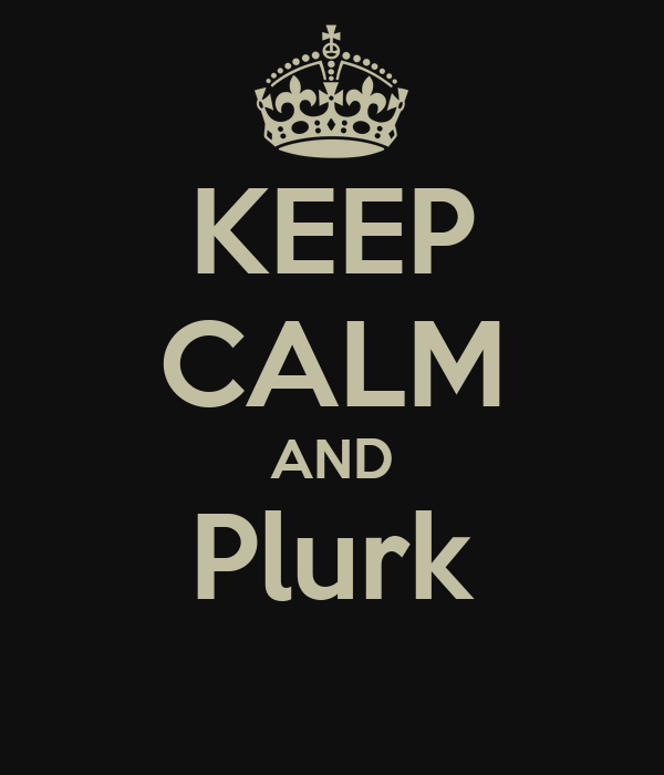 KEEP CALM AND Plurk