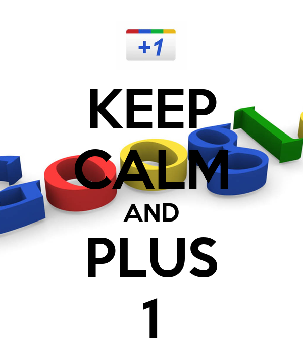 KEEP CALM AND PLUS 1