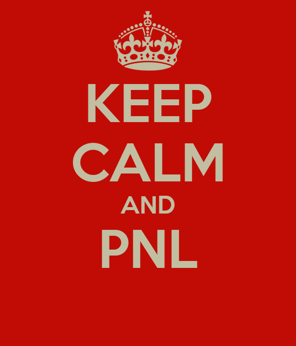 KEEP CALM AND PNL