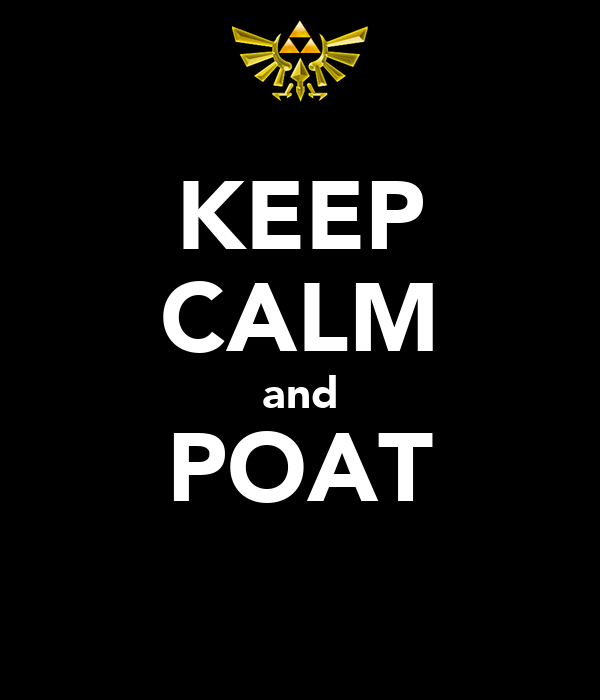 KEEP CALM and POAT
