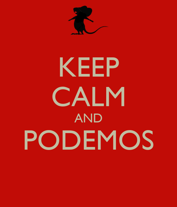 KEEP CALM AND PODEMOS