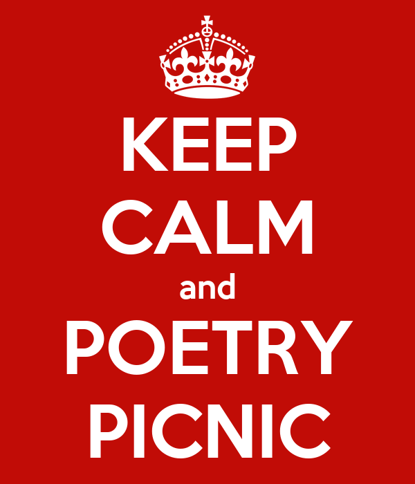 KEEP CALM and POETRY PICNIC